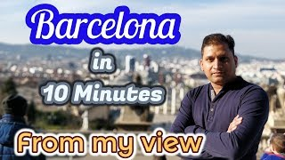 Barcelona in 10 Minutes | From my View