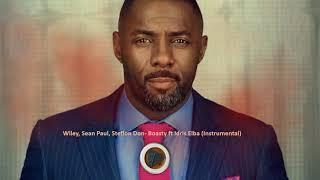 Wiley, Sean Paul, Stefflon Don - Boasty. ft Idris Elba (Instrumental)