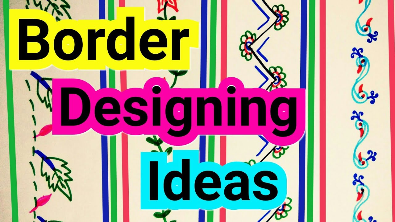 Beautiful Border Designs On Paper How To Decorate Project File