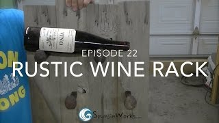Episode 22: Rustic Wine Rack For Paws2care.org Charity Auction