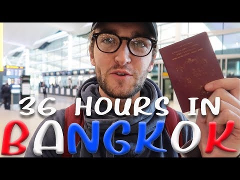 36 HOURS IN BANGKOK!!