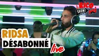 Ridsa Désabonné (Live) - Le Rico Show Sur NRJ
