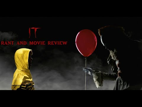 It(2017) | Rant and Movie Review