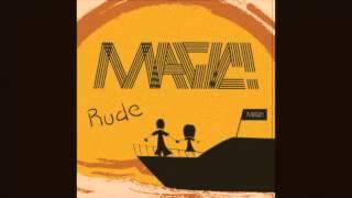 Magic! - Rude ZEDD Remix
