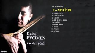 Kutsal Evcimen ft. Hüseyin Turan - Neyliyem [Official Audio]