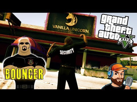 GTA 5 - RP - Bouncer at the Vanilla Unicorn