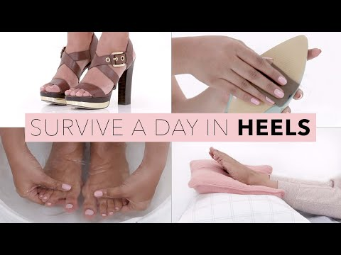 How To Wear Heels All Day | High Heel Shoe Hacks
