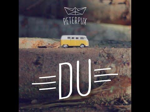 Peter Pux | Du (Official Video)