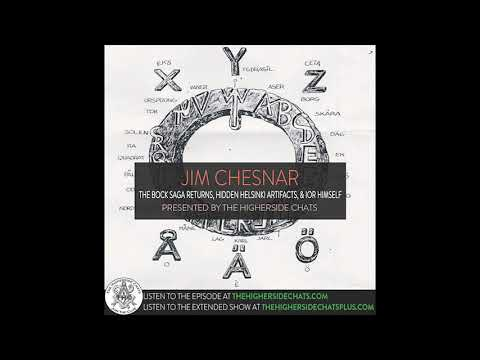 Jim Chesnar | The Bock Saga Returns, Hidden Helsinki Artifacts, & Ior Himself