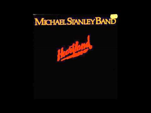 MICHAEL STANLEY BAND - He Can't Love You (Remastered)
