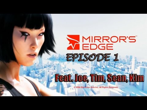 Self Referential Humor - MIRROR'S EDGE: PART 1