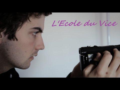 [Court-Métrage] L'Ecole du Vice (2016)