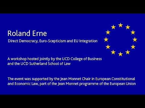 Roland Erne - Direct Democracy, Euro-Scepticism and EU Integration.