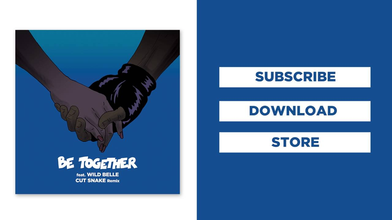 Download Major Lazer - Be Together (feat. Wild Belle) (Cut Snake Remix) (Official Audio)