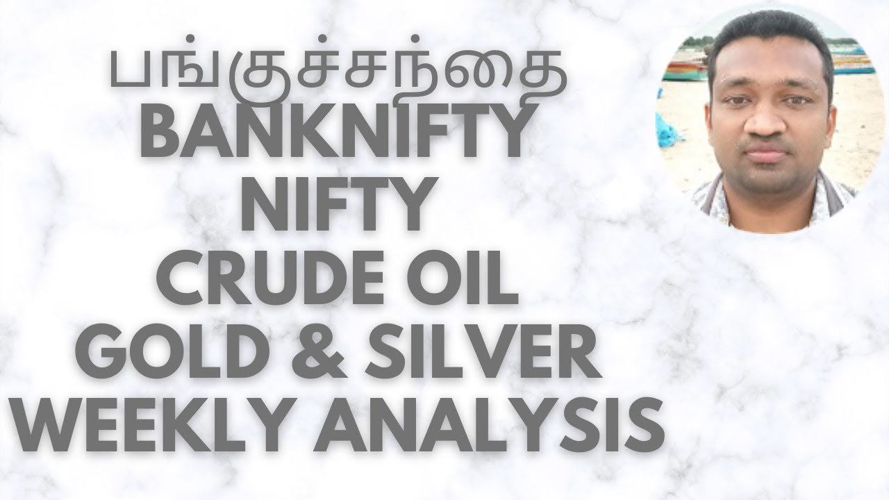 Banknifty Option Strategy Nifty Future Trading Crude Oil Levels Silver Gold Price Weekly Analysis TT