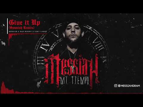 Messiah - Give it Up ft. Tory Lanez, Bad Bunny [Official Audio]