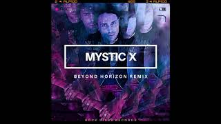 Beyond Horizon (Mystic X Remix)