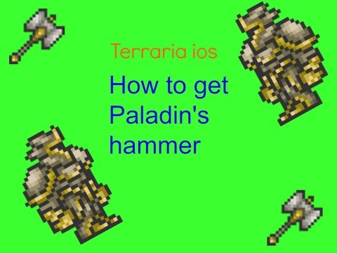 Terraria ios how to get Paladin's hammer