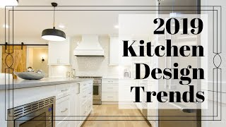 Kitchen Trends 2019   Kitchen Cabinets   Kitchen Design   Luxury Homes