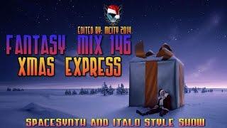 FANTASY MIX 146 - XMAS EXPRESS (edited by mCITY 2O14)