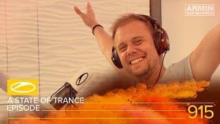 A State Of Trance Episode 915 [#ASOT915] – Armin van Buuren