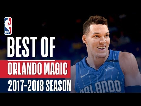 Best of Orlando Magic | 2017-2018 NBA Season