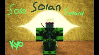 Solo Solan Sword | Rogue Lineage