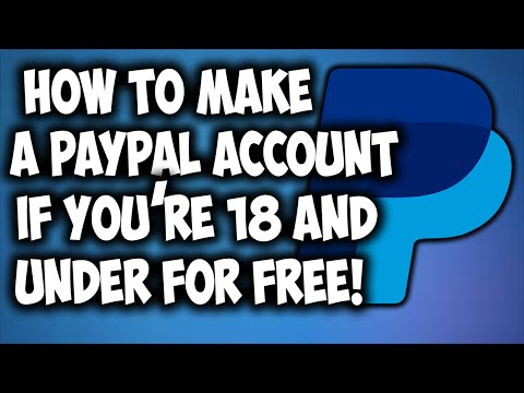 How To Make Paypal Account If Youre And Under