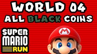Super Mario Run: World 04 - ALL BLACK COINS