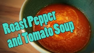 Roast Pepper and Tomato Soup with Pat Divilly