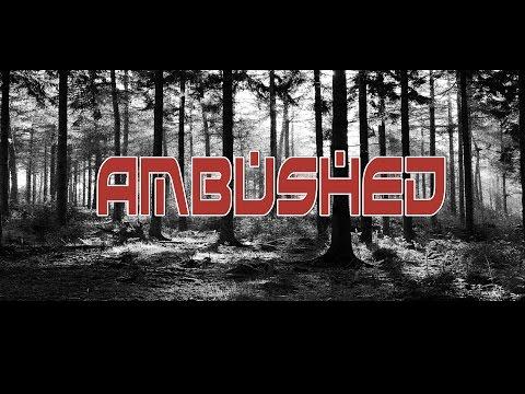 Ambushed - Short film by Duke