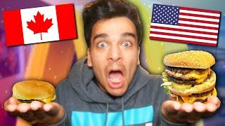 American VS Canadian McDonalds! *Fast Food Taste Test COMPARISON Challenge*