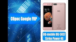 Удаление аккаунта Google BQ Strike Power 4G / Remove Google account Google BQ Strike Power 4G