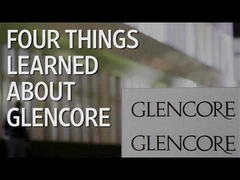 Four Things We Have Learned About Glencore