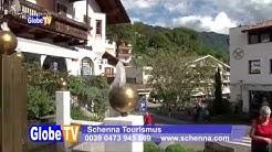 Schenna im Südtirol - Globe TV Sendung