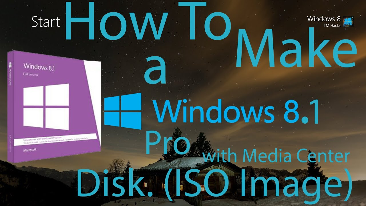 Poster design software for windows 8 1 - How To Create A Windows 8 1 Pro With Media Center Disk Iso Image Youtube