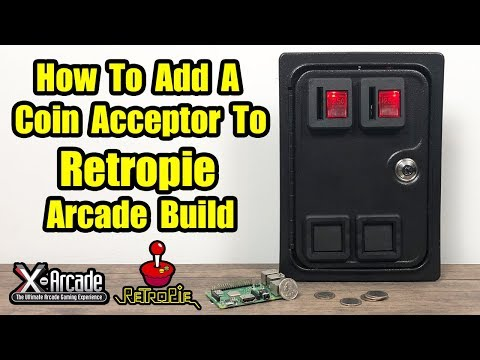 How To Add A Coin Acceptor Mechanism To Your RetroPie Arcade Build