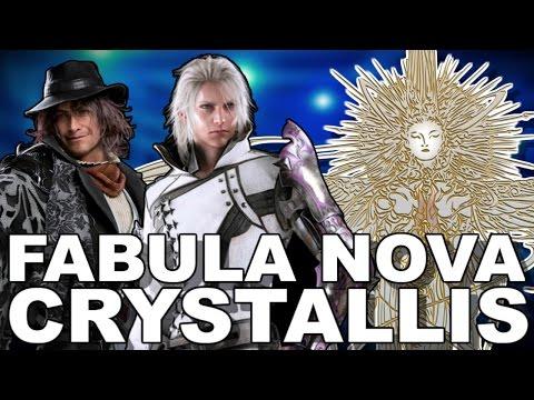 Fabula Nova Crystallis in Final Fantasy XV
