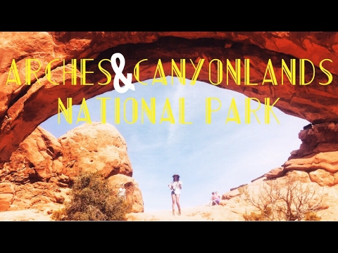 Arches & Canyonlands National Park 2017 - Best Place to Hike