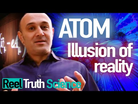 Atom: The Illusion