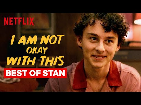 Best of Stanley | I Am Not Okay With This | Netflix