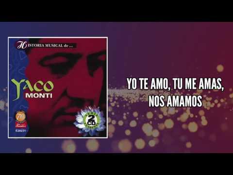 Yo Te Amo, Tu Me Amas, Nos Amamos - Yaco Monti / Discos Fuentes