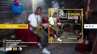 Bongani Radebe - Intliziyo (Sax Rendition)