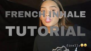 FRENCH INHALE TUTORIAL | Trİcky Trish