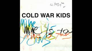 Cold War Kids-  Mine Is Yours (Passion Pit Remix) HQ