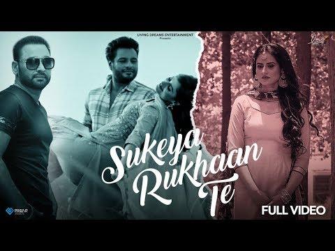 Sukeya Rukhaan Te | Nachhatar Gill | Dev Kharoud | Yaar Belly | Releasing 14 Dec 2018