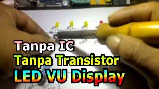 LED VU Display tanpa Transistor dan tanpa IC