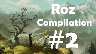 RozCompilation #2 - Thank You for 700 Subscribers!