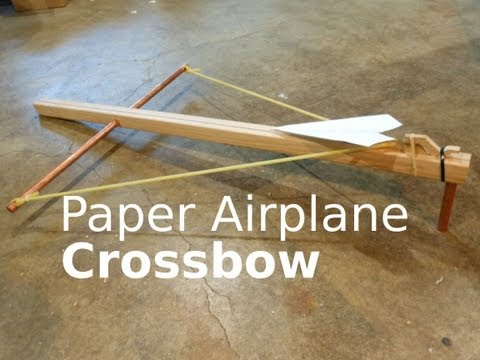 Fast Hacks #1 - Paper Airplane Crossbow