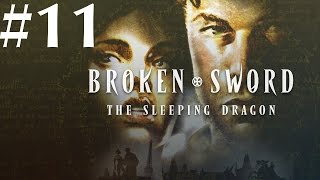 Broken Sword: The Sleeping Dragon Walkthrough part 11